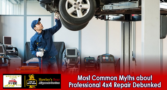 Most Common Myths about Professional 4x4 Repair Debunked